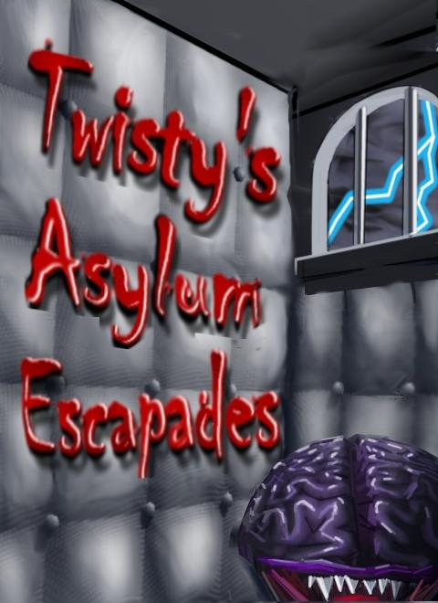 A picture of Twisty's Asylum Escapades